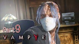 #9 家族肖像 | Vampyr 霧都吸血鬼(中文字幕) PC 60 FPS