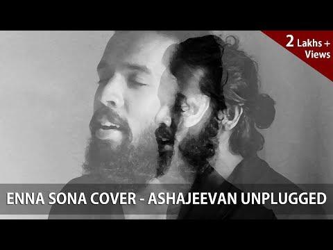 Download Enna Sona – OK Jaanu | A.R. Rahman | Arijit Singh | Cover by AshaJeevan Unplugged HD Video