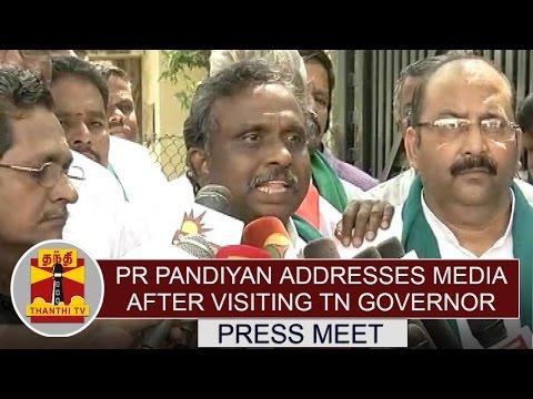 Cauvery-Dispute-PR-Pandiyan-Addresses-Media-after-Visiting-TN-Governor-Vidyasagar-Rao