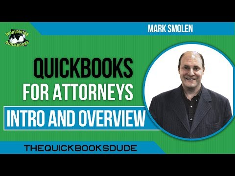 QUICKBOOKS FOR ATTORNEYS - Intro And Overview For Desktop