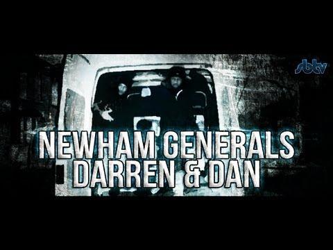 Newham Generals – Darren & Dan