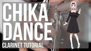Kei Shirogane  - (Kaguya sama: Love Is War) - How to play Chika Dance (Kaguya sama) by Kei Haneoka on Clarinet (Tutorial)