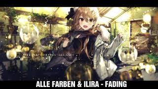 Nightcore ALLE FARBEN & ILIRA   FADING