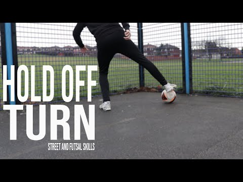 Hold Off Turn | Street and Futsal Skills