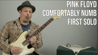"How To Play The First Solo To ""Comfortably Numb"" By Pink Floyd - David Gilmour Solo"