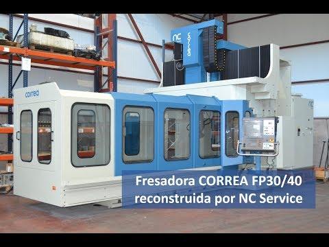 Fresadora CORREA FP30/40 reconstruida por NC Service