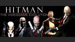 The HITMAN Saga Evolution - The Story of a Silent Assassin