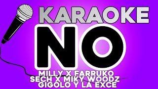 NO - KARAOKE Milly x Farruko x Sech x Miky Woodz  x Gigolo Y La Exce