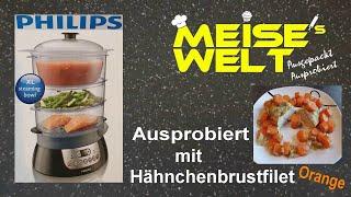 Philips HD 9140 Dampfgarer - Hähnchenfilet Orange ausprobiert