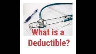 What is a Medical Deductible? | | Health Insurance Deductible explained