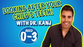 Dr Ranj Healthy Teeth Guide Aged 0-3 Brush Last Thing At Night And Another Time (BSPD Short Video)