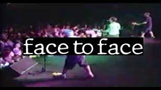 FACE TO FACE walk away MONTREAL 1995