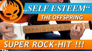 ★ SELF ESTEEM ► THE OFFSPRING ► Gitarre Lernen Tutorial