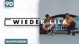 9D AUDIO   Samra & Capital Bra - Wieder Lila