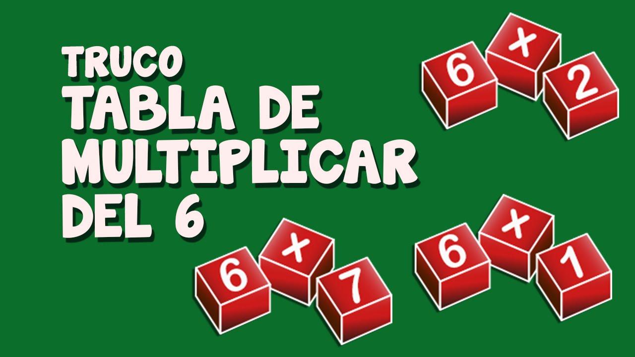 Truco tabla de multiplicar del 6
