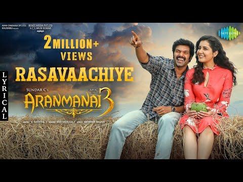 Rasavaachiye - Lyric Video | Aranmanai 3