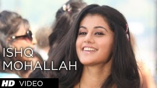 Ishq Mohallah - Video Song - Chashme Baddoor