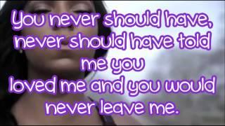 Never Should Have - Ashanti (Lyrics)