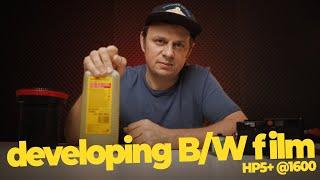 Easy way to develop B/W film  | Ilford HP5+ 400 @1600
