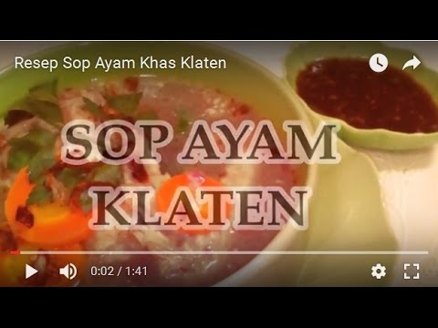 Video Resep Sop Ayam Khas Klaten