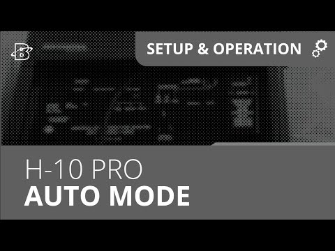 H-10 PRO | How to use in Auto Mode