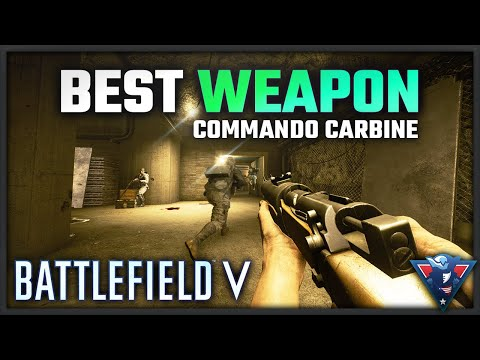 WHY IS THE COMMANDO CARBINE SO GOOD?! - Battlefield V