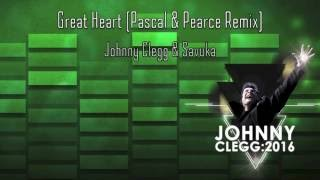 Great Heart (Pascal & Pearce Remix) - Johnny Clegg & Savuka