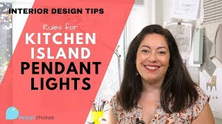 Interior Design Tips: Kitchen Island Lighting Rules