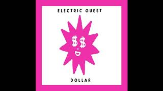 Dollar   Electric Guest (Clean Radio Edit)