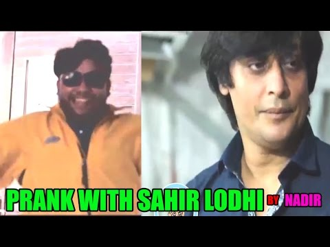 Prank with Sahir Lodhi