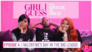 Girl I Guess - Valentine's Day in the Big League ft. OT Genasis