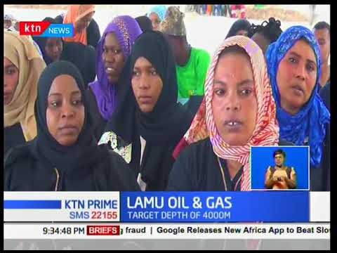 KTN Business: Multimillion gas exploration in Lamu set to kick start in one week