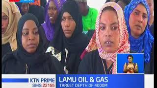 KTN Business: Multimillion gas exploration in Lamu set to kick start in one week