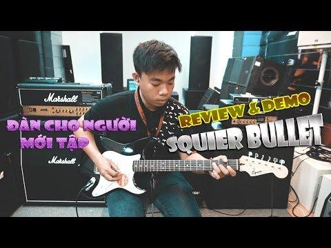 Squier Bullet | Cây đàn guitar điện tốt nhất cho người mới tập