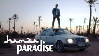 Hamza   Paradise (Clip Officiel)