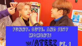 Funny, Cute And Sexy Moments W ATEEZ Pt.1