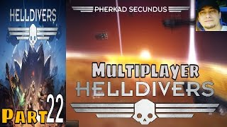 Helldivers Part 22 Multiplayer Walkthrough Gameplay  Lets Play