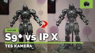Adu Kamera Galaxy S9+ vs iPhone X