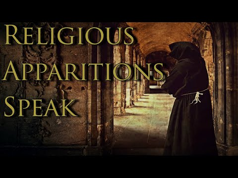 Religious Apparitions: Hear Them Speak