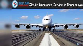 Magnificent Air Ambulance from Bhubaneswar with Responsible Medical Staffs