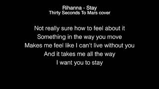 Thirty Seconds To Mars - Stay Lyrics (Rihanna) in the Live Lounge