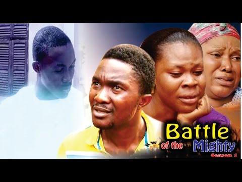 Battle Of The Mighty (Pt. 1) [Starr. Rhema Nedum Isaac, Ijeoma Esione, Abigail Edward, Chinonso Onuoha, Amara Ndubisi]