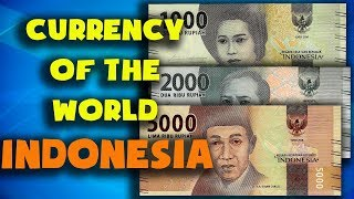 Currency of the world - Indonesia. Indonesian rupiah. Exchange rates Indonesia. Indonesian banknotes
