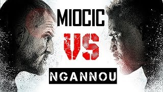 STIPE MIOCIC VS FRANCIS NGANNOU (HD)
