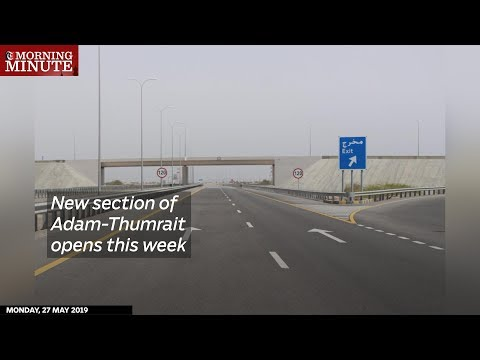 New section of Adam-Thumrait opens this week