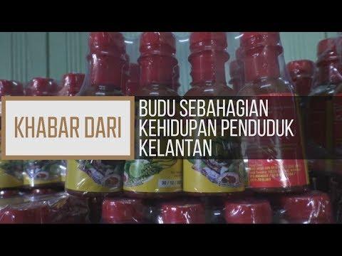 Khabar Dari Kelantan: Budu sebahagian kehidupan penduduk Kelantan