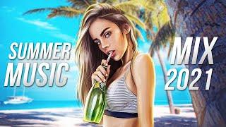 SUMMER MUSIC MIX 2021 - 최고의 EDM 및 일렉트로 하우스 파티 음악   리믹스 히트곡
