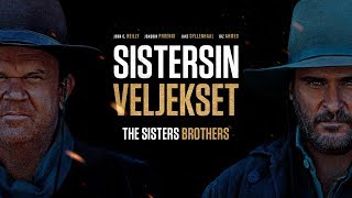 The Sisters Brothers -trailer