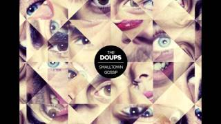 09 - Alone In A Crowd - The Doups - Smalltown Gossip