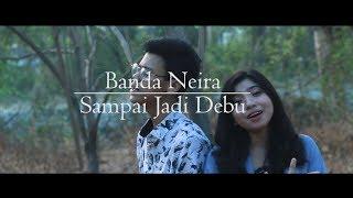 Sampai Jadi Debu - Banda Neira (Cover by Jeka)